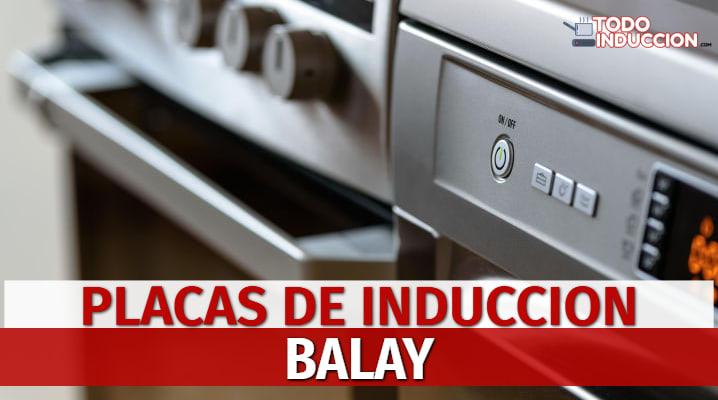 Placas de Inducción Balay