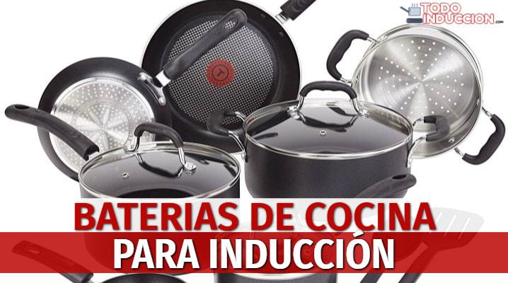 Baterias de Cocina para Inducción