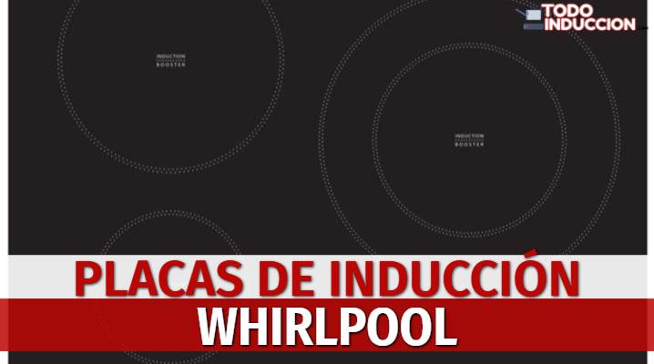 Placas de Inducción Whirlpool